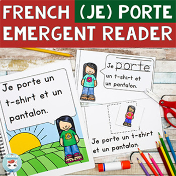 FRENCH Emergent Reader - je PORTE