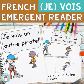 FRENCH Emergent Reader - je VOIS