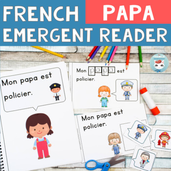 FRENCH Emergent Reader - mon PÈRE