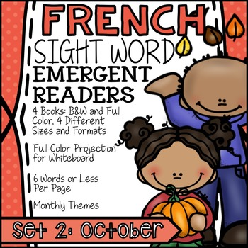 FRENCH Books for Emergent Readers - High Frequency Words Set #2: October
