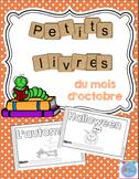 FRENCH Emergent reader October mini-books/Les petits livres du mois d'octobre