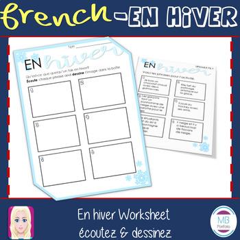 FRENCH:  En hiver- Worksheet écoute et dessine!
