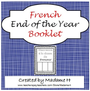 FRENCH End of the Year Booklet