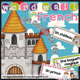 FRENCH FAIRYTALE WORD WALL - LES CONTES DE FEE