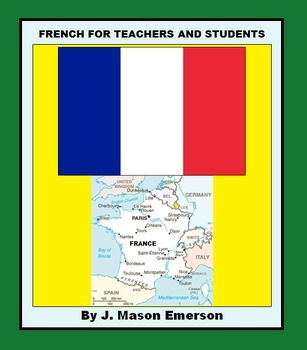 FRENCH FOR TEACHERS AND STUDENTS