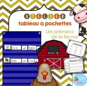 FRENCH Farm Animals Pocket Chart Center/ Atelier phrases A