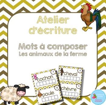 FRENCH {Farm animals Words center}/ Animaux de la ferme- Mots à composer}