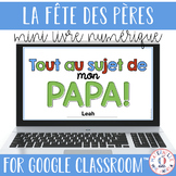 FRENCH Father's Day DIGITAL Fill-in Book for Google Classr