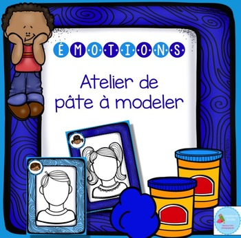 FRENCH Feelings Playdough Mats/ Émotions en pâte à modeler