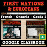 FRENCH - First Nations & European Explorers - GOOGLE CLASSROOM - Ontario
