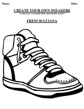 FRENCH GUIANA Design your own sneaker and writing worksheet