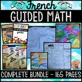 FRENCH GUIDED MATH PACKAGE - 165 PAGES! (LES MATHÉMATIQUES GUIDÉES)