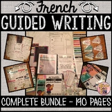 FRENCH GUIDED WRITING PACKAGE - 190 PAGES! (L'ÉCRITURE GUIDÉE)