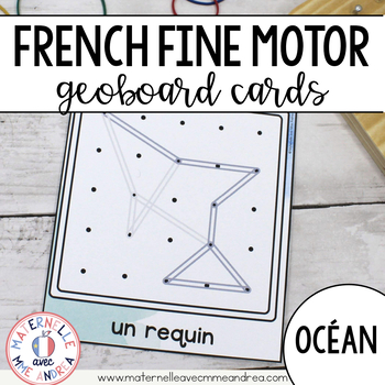 FRENCH Geoboard Ocean Themed Math Centre - Sous la mer - Géoplans