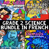FRENCH Grade 2 Science Unit BUNDLE