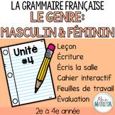 Grammaire française unité #4: Le genre (Masculin & Féminin)