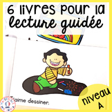 FRENCH Guided Reading Books Level A (Livres de lecture guidée niveau A)