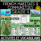FRENCH HABITATS AND COMMUNITIES UNIT - GRADE 4 SCIENCE (HABITATS ET COMMUNAUTÉS)