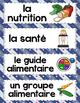 FRENCH HEALTHY EATING UNIT: La santé & l'alimentation (voc