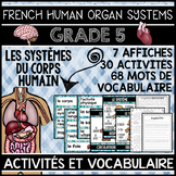 FRENCH HUMAN BODY ORGAN SYSTEMS UNIT - GRADE 5 SCIENCE (LES SYSTÈMES DU CORPS)