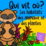FRENCH BOOM CARDS • Les habitats - Qui vit où?