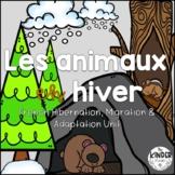 FRENCH Hibernation and Migration Unit: Les animaux en hiver