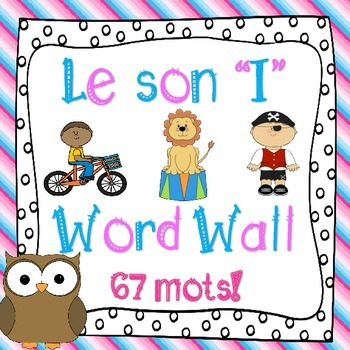 Le son I (67 mots) - FRENCH Phonics High Frequency Words W