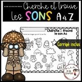 FRENCH I Spy Letter Sound/Cherche et trouve - Les sons A à Z