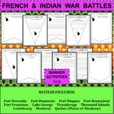FRENCH and INDIAN WAR BATTLES Banner Activities BUNDLE - 11 Sets! Total of 66!