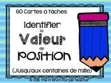 Cartes à tâches : Identifier la valeur de position jusqu'aux centaines de mille