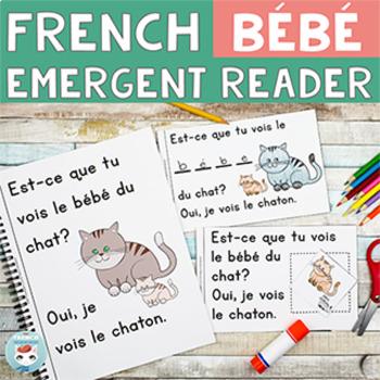 FRENCH Emergent Reader - Le BÉBÉ