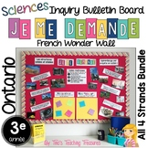 FRENCH Inquiry Bulletin Board | Grade 3 Ontario Science BUNDLE | Wonder Wall |