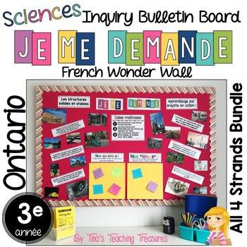 FRENCH Inquiry Bulletin Board | Grade 3 Ontario Science BUNDLE | Wonder Wall |