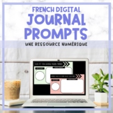 FRENCH Journal Prompts for Google Classroom™ - Distance Learning
