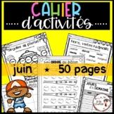 FRENCH June Worksheets/ Cahier d'activités de juin
