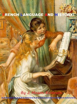 FRENCH LANGUAGE AND HISTORY! (FUN WORD SEARCHES & OTHER ACTIVITIES, 60 PP)