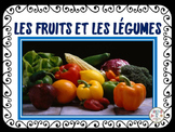 FRENCH: Les Fruits et Les Légumes