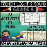 FRENCH LIGHT AND SOUND UNIT - GRADE 4 SCIENCE (LA LUMIÈRE ET LE SON)