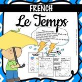 FRENCH- Le Temps- Quel temps fait-il? (Weather) Activities