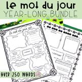 FRENCH Le mot du jour - YEAR LONG BUNDLE - SAVE 35% (Septe
