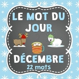 FRENCH Le mot du jour/Word of the Day - December (Christmas OR Winter Edition)