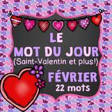 FRENCH Le mot du jour/Word of the Day - FEBRUARY/FÉVRIER (St-Valentin ET PLUS!)