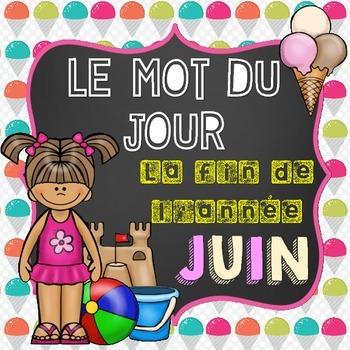 FRENCH Le mot du jour/Word of the Day - JUNE/JUIN (La fin d'année et l'été)