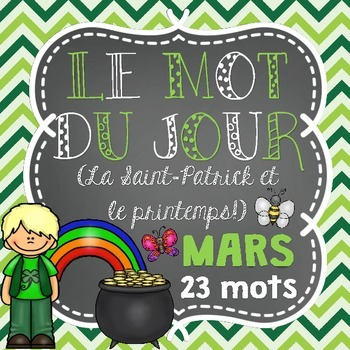 FRENCH Le mot du jour/Word of the Day - MARCH/MARS (Saint-Patrick et printemps)