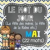 FRENCH Le mot du jour/Word of the Day - MAY/MAI (La fête des mères)