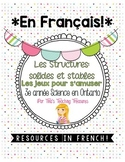 FRENCH: Les Structures solides et stable   Grade 3 Ontario
