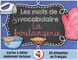 FRENCH VOCABULARY CARDS LA BOULANGERIE - Mots de vocabulaire - script et cursif