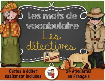 Les détectives - Mots de vocabulaire /24 affiches (script et cursif)