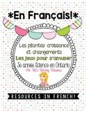 FRENCH: Les plantes croissance et changement  Grade 3 Onta