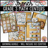 FRENCH MATH CENTERS GROWING BUNDLE - GRADE 3